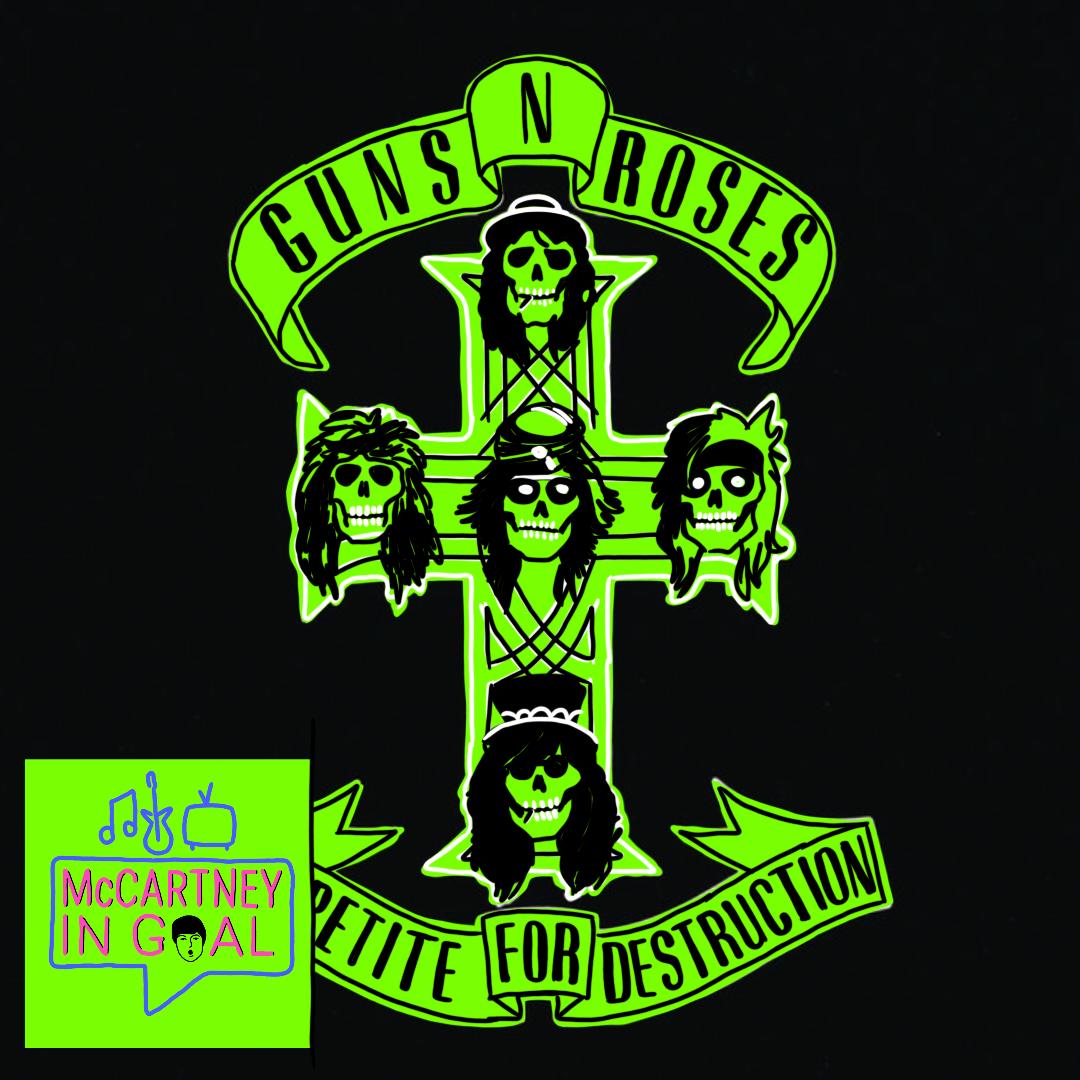 Ep.26 – Appetite For Destruction (Guns N' Roses)